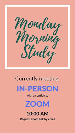 Monday Morning Study